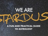 We Are Stardust – Introduction to Astrology